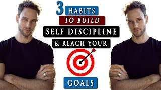 How to have SELF DISCIPLINE in life to ACHIEVE YOUR GOALS