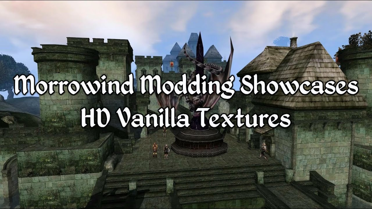 Morrowind Modding Showcases - Vanilla HD Textures