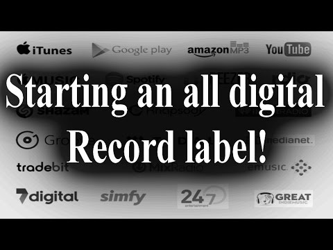 Starting an all digital record label