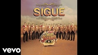 La Poderosa Banda San Juan - Sigue (Audio)