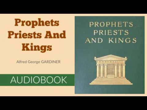 Prophets, Priests and Kings by Alfred George Gardiner - Audiobook ( Part 1/2 )