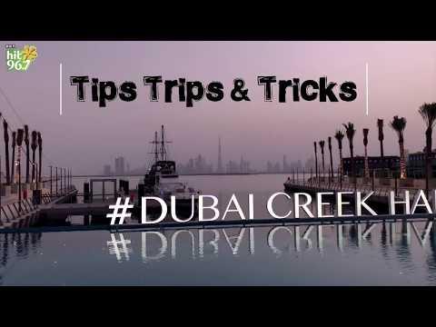 TIPS, TRIPS AND TRICKS | Dubai Creek Harbour