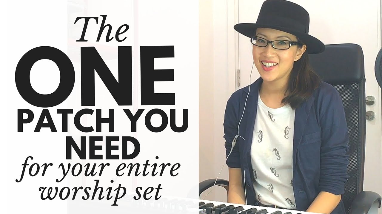 The ONE Patch You Need for Your Entire Worship Set