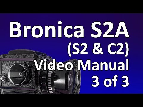Bronica S2A Video Manual 3 Of 3: The Lens System