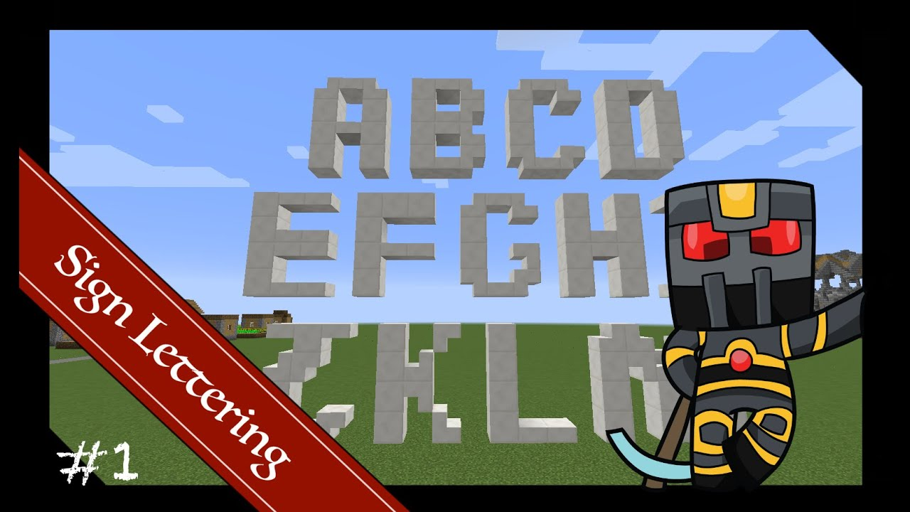 minecraft builds sign letters tutorial part 1 of 3 how to
