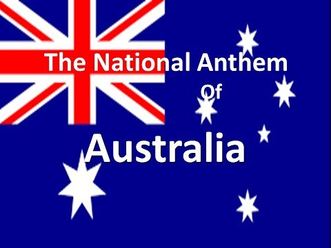 The Australian National Anthem w/ Lyrics