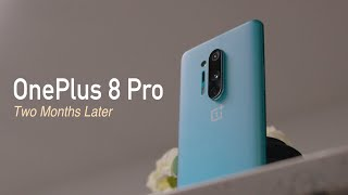 OnePlus 8 Pro - Two Months Later