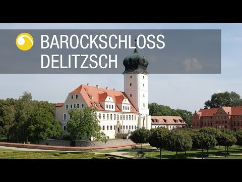 Barockschloss Delitzsch | Schlösser In Sachsen | Schlösserland Sachsen