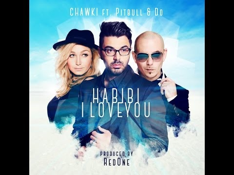 Chawki ft. Pitbull & Do - Habibi I Love You (EXCLUSIVE Lyric Clip) | شوقي