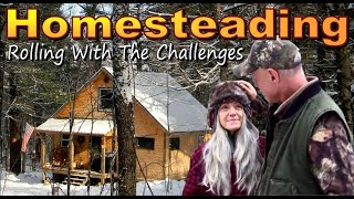 HOMESTEADING  Off The Grid and On A Mountain   We Roll With The Challenges Up Here  Vlog 95