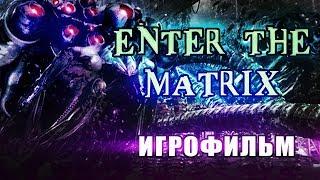 Enter The Matrix  полный фильм на русском (all Ghost cutscenes [RUS] no gameplay). Матрица из игр