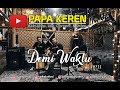 Demi Waktu - Ungu (cover)