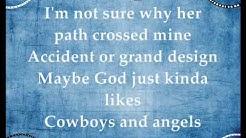 Cowboys and Angels - Dustin Lynch (Lyrics)