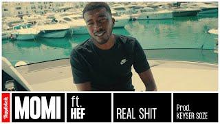 Momi - Real Shit ft. Hef (prod. Keyser Soze)