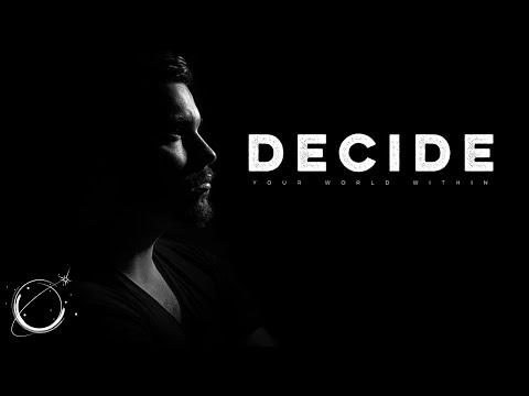 Decide – Motivational Video Compilation