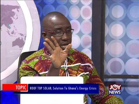 Rooftop Solar Solution to Ghana's Energy Crisis - PM Express on Joy News (9-6-16)