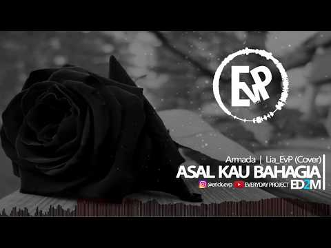 Asal Kau Bahagia - Lia EvP (Cover) | [EvP Music]
