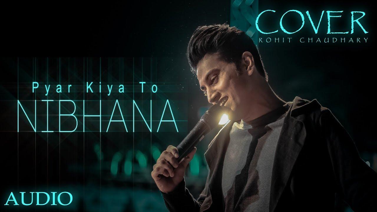 Song lyrics Pyar Kiya To Nibhana