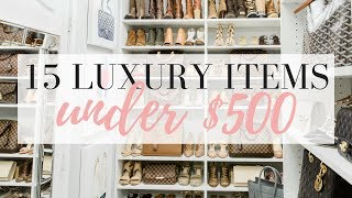 15 LUXURY ITEMS UNDER $500 | LuxMommy