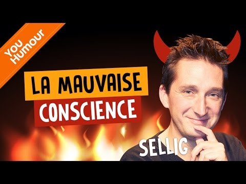 SELLIG, La mauvaise conscience