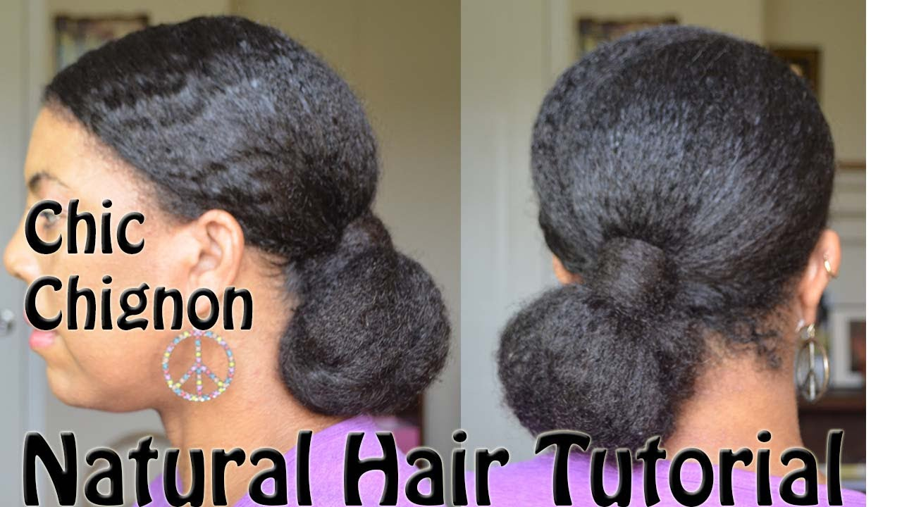Natural Hairstyle Tutorial Chic Low Chignon Youtube