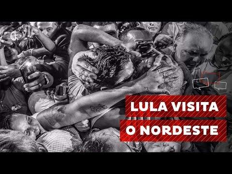 Lula visita o Nordeste