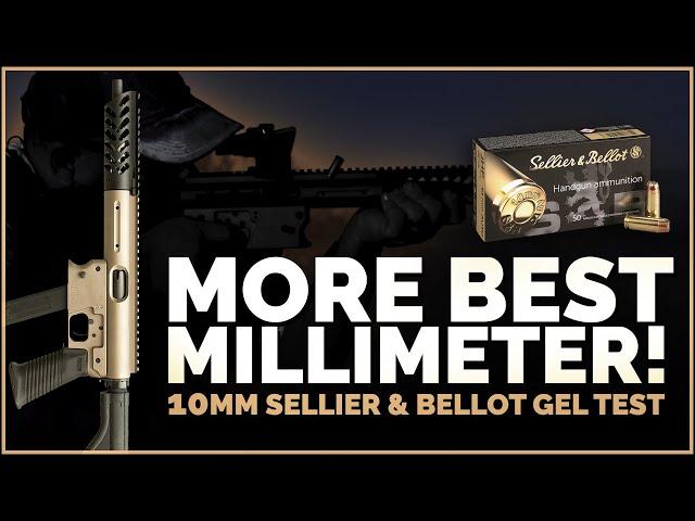 More Best Millimeter! 10mm Sellier & Bellot 180gr JHP Brace Pistol Gel Test