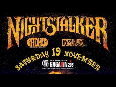 Nightstalker - (Full Set) @Gagarin205, Athens 19/11/2016