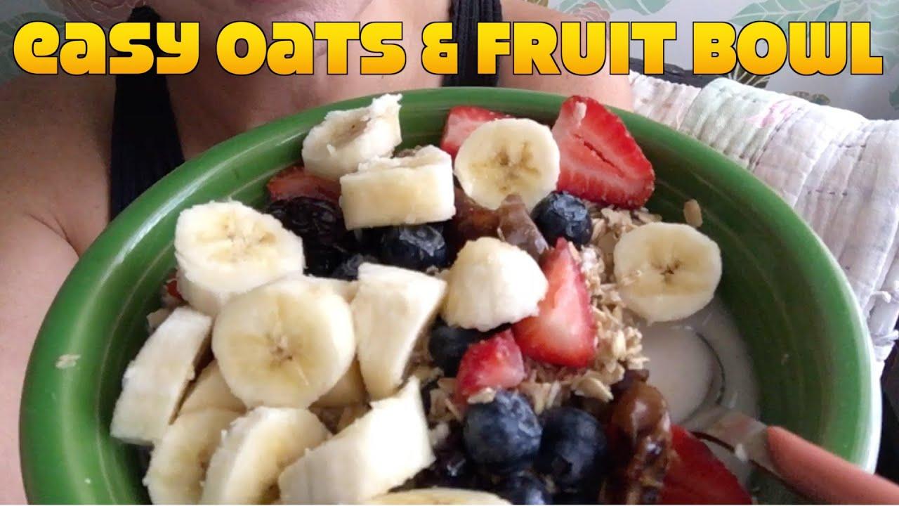 Vegan Breakfast Easy Oats Fruit Bowl Recipe Demo