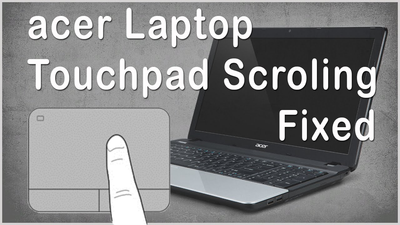 Acer Aspire E1-471G ALPS Touchpad Driver UPDATE
