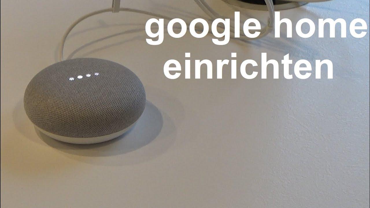 google home mini einrichten google home installieren starten