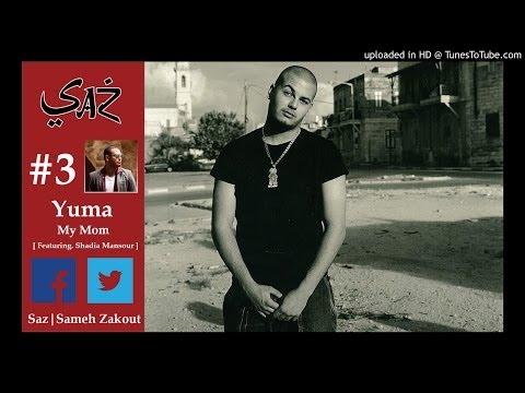 03 - Yuma [Featuring. Shadia Mansour]