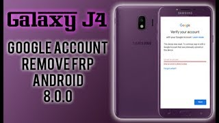 Samsung Galaxy J4 2018 SM-J400F Google Account Verification