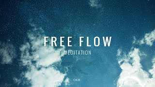 Free Flow Sky Meditation - Stress Relief - Tranquility Tantra Music | Calm