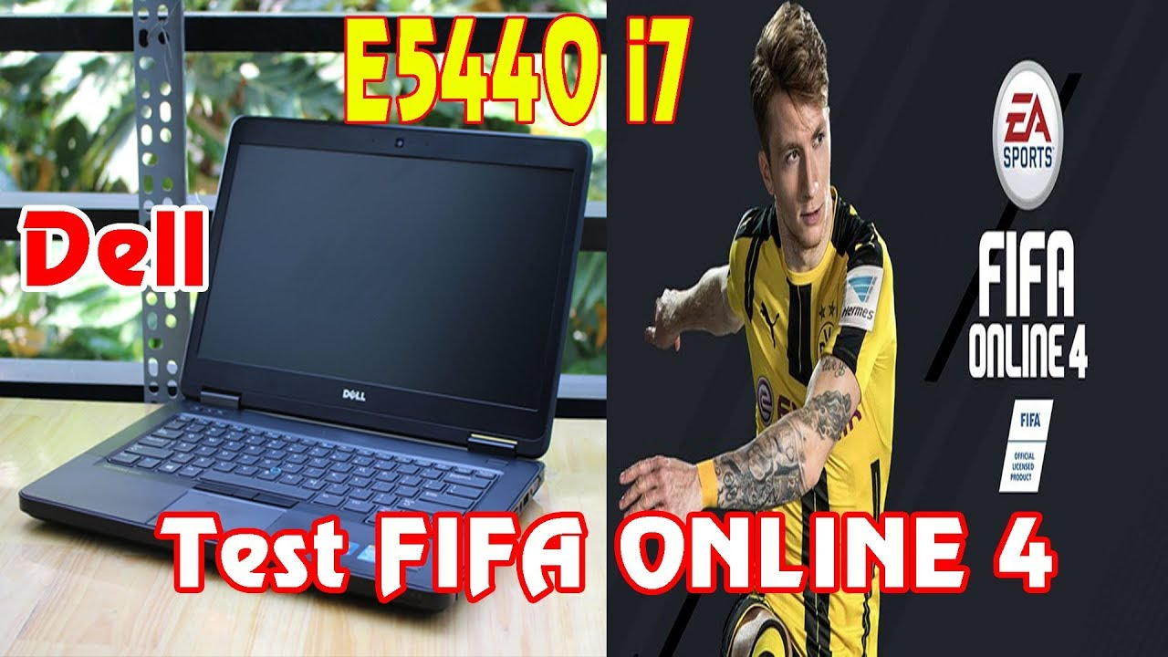 Test game Fifa online 4 | Laptop Dell E5440 i7 | Real Madrid Vs Barcelona