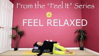 Feel Relaxed
