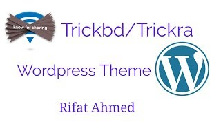 Trickbd/Trickra style wordpress blogger theme।Rifat Ahmed