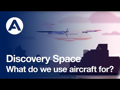 What do we use aircraft for? | Discovery Space