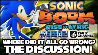 Sonic Boom (Wii U) - Where Did It All Go Wrong? - The Discussion