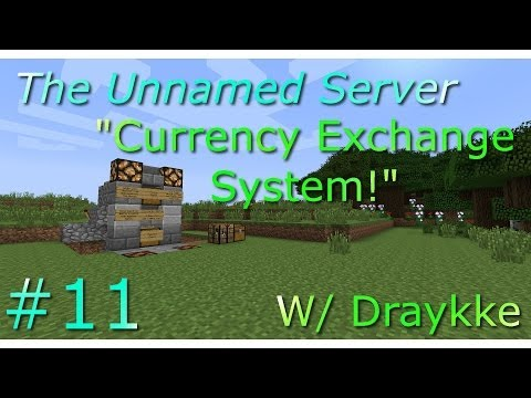 Minecraft Unnamed Server #11: Currency Exchange System!