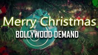 HAPPY CHRISTMAS | 2019 | HAPPY NEW YEAR | BOLLYWOOD DEMAND