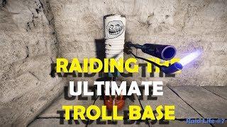Raiding the ULTIMATE Troll Base!! - Rust - Raidlife #7