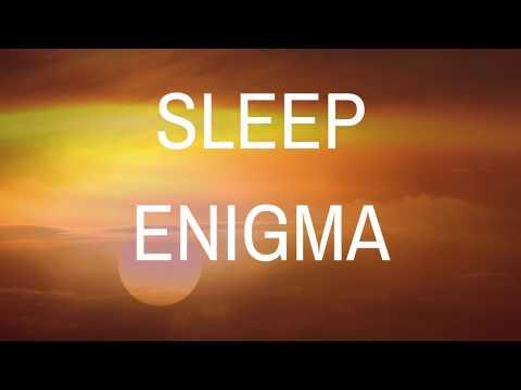 SLEEP ENIGMA -  (music version) A guided meditation for deep sleep (music version)