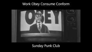 Sunday Punk Club - Work Obey Consume Conform