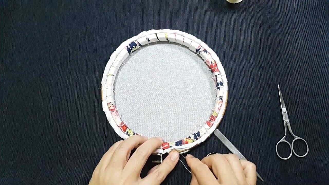 ขึงสะดึงมือ ปักแล้วงานปักไม่ย่น | Embroidery hoop