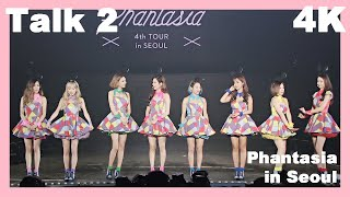 [4K] Talk 2 - Girls' Generation 소녀시대 at Phantasia in Seo…
