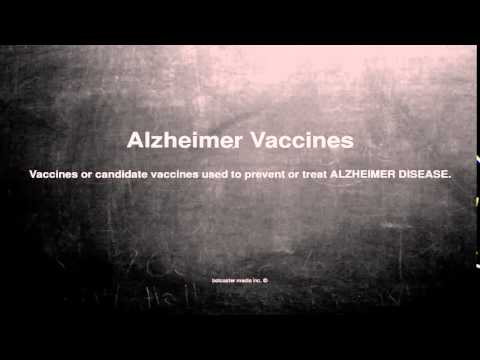 Medical vocabulary: What does Alzheimer Vaccines mean
