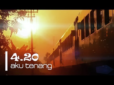 FOURTWNTY - Aku Tenang (Lyric Video) ᴴᴰ