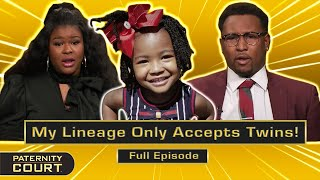 My Lineage Only Accepts Twins! Paternity Doubts Endanger Wedding (Full Episode) | Paternity Court