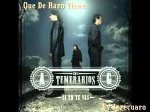 Que De Raro Tiene - Los Temerarios - Karaoke